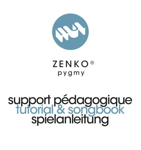 Zenko Pygmy Tutorial & Songbook